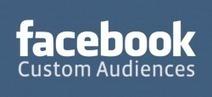 Audiences personnalisées Facebook : une nouvelle voie de ciblage - actu facebook | Mikael Witwer Blog | Scoop.it
