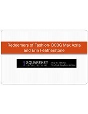 Redeemers of Fashion- BCBG Max Azria and Erin Featherstone   squarekey   Scoop.it
