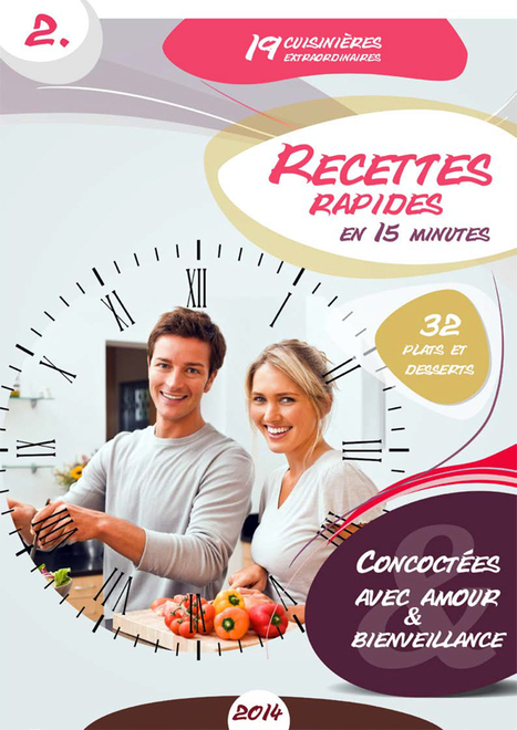 Livret Recettes Ressourçantes N°2 - Recettes rapides en moins de 15 minutes | Alimentation Ressourçante | Scoop.it