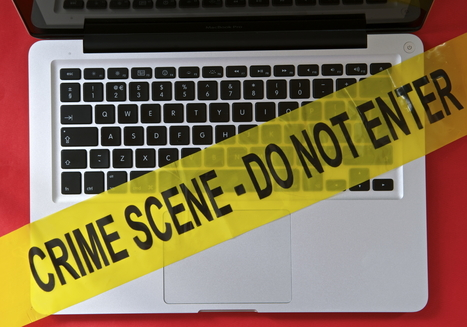 Don't let your improper handling of digital evidence sink a cybercrime investigation | digitalcuration | Scoop.it