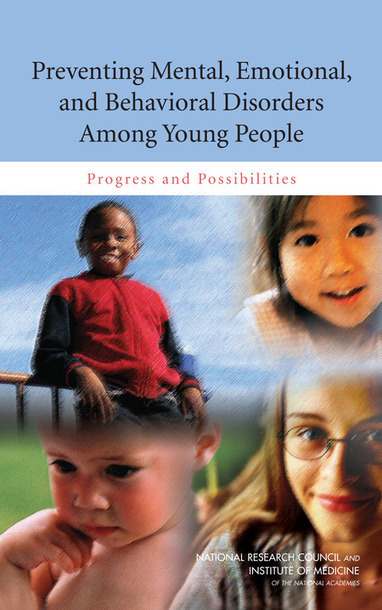Preventing Mental, Emotional, and Behavioral Disorders Among Young People:  Progress and Possibilities | Healthy Marriage Links and Clips | Scoop.it