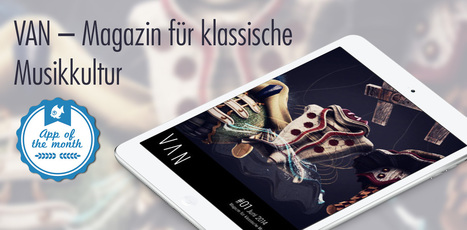 Aquafadas' App of the Month : Introducing VAN Magazin - Aquafadas Blog | Presse Mobile et Livres Numériques | Scoop.it