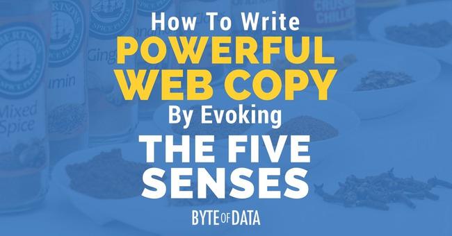 How To Write Powerful Web Copy By Evoking The Five Senses | Redacción de contenidos, artículos seleccionados por Eva Sanagustin | Scoop.it