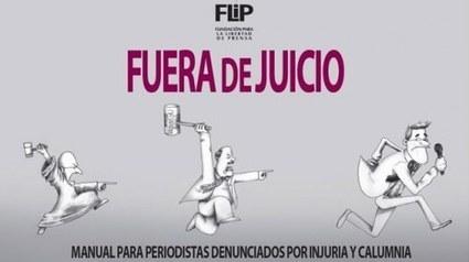 Fuera de Juicio: Manual para periodistas denunciados por injuria y calumnia   Periodismo Ciudadano   Periodismo Ciudadano   Scoop.it