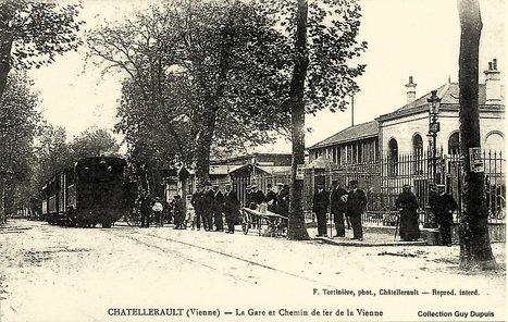 Chatellerault - Gare et tramways : Châtellerault | Cartes Postales Anciennes sur CPArama | Chatellerault, secouez-moi, secouez-moi! | Scoop.it