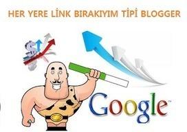 Her Yere Link Bırakan Blogcu Tipi ve SEO - Blogger Dersleri | Blogger Dersleri ve Blogger Eklentileri | Scoop.it