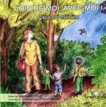 On en parle sur lignesdedefense.blogs.ouest-france.fr | Loin de moi, avec moi ! Papa est militaire | Scoop.it