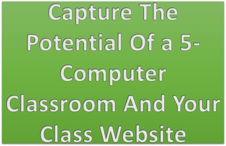 Class Website Potential In A 5-Computer Classroom | MyWeb4Ed | MyWeb4Ed | Scoop.it