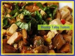 RESEP TAHU TUMIS CAMPUR TERONG - RE-SEP.COM | Resep Masakan | Scoop.it