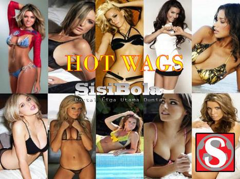Hot WAGs | SisiBola.com | Sepakbola | Scoop.it