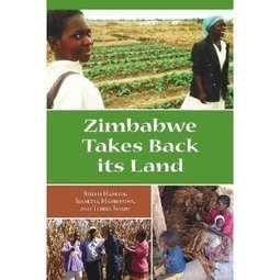 Has Zimbabwe's land reform actually been a success? A new book says yes. | Africa and Beyond | Scoop.it