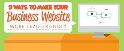 9 Ways to make your Business Website more Lead - Friendly | Leads Generation marketing, B2B,telemarketing | Scoop.it