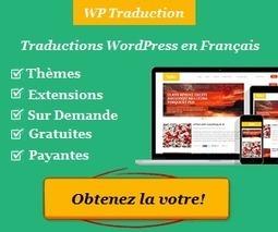 Vos thèmes et extensions WordPress correctement traduits en français | Communication web professionnelle | Scoop.it