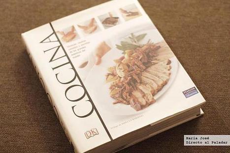 Cocina. Técnicas, recetas, consejos y secretos de los grandes ... - Directo al Paladar | A DISFRUTAR CON LA COMIDA | Scoop.it