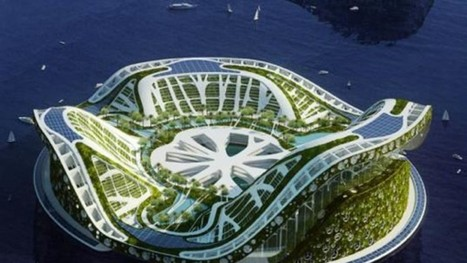Architect Dreams Up Lilypad: Floating City Ark for Eco-Refugees | Sustainable Technologies | Scoop.it