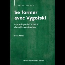 Se former avec Vygotski - Psychologie de l'activité du maître en situation | Nouveautés juillet 2013 | Scoop.it