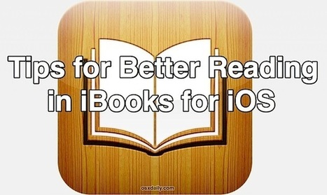 5 Simple Tricks for a Better Reading Experience with iBooks for iOS | iPads, MakerEd and More  in Education | Scoop.it