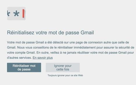 Alerte mot de passe : Chrome fait barrière aux tentatives de phishing - Les Numériques | netnavig | Scoop.it
