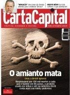 Carta Capital Magazine Article:  ASBESTOS KILLS (but Brazil ignores it) | Asbestos and Mesothelioma World News | Scoop.it