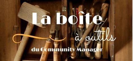 Community Manager : la boîte à outils du débutant - IMCI, Formation réseaux sociaux et community management | Le numérique dans l'enseignement supérieur | Scoop.it