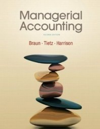 Test Bank For » Test Bank for Managerial Accounting, 2nd Edition : Braun Download | MANAGERIAL | Scoop.it