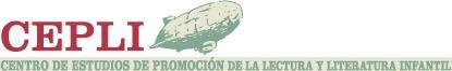 CEPLI - Centro de Estudios de Promoción de la Lectura y la Literatura Infantil | Lectura i lectors | Scoop.it