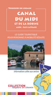 Collection les Guides touristiques : 17e guide pour seniors : Canal du Midi, Canal de la Robine, Pays Cathare | PRWire | Seniors | Scoop.it
