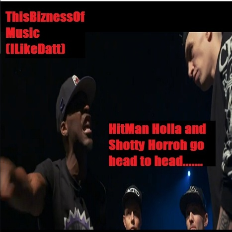 TBOM(IlikeDatt) KnuckleUp Rap Battle of the day Hitman Holla vs Shotty Horroh Culture Clash......(review)   DjAlert   Scoop.it