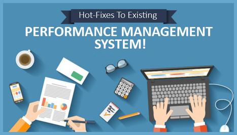3 Surefire Ways Of Improving Your Performance Management System | Prateek Sharma | LinkedIn | Humman Resouce Management System - TeamWise | Scoop.it