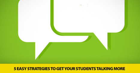 Ditching the Lecture: 5 Easy Strategies to Get Your Students Talking More (and You Talking Less) | AdLit | Scoop.it