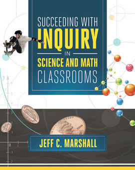 Succeeding with Inquiry in Science and Math Classrooms | 21st Century STEM Teaching and Learning Resources | Scoop.it