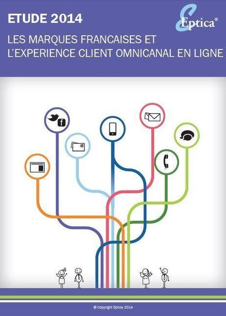 Les marques françaises et l'expérience client omnicanal en ligne | Commerce  omni canal | Scoop.it