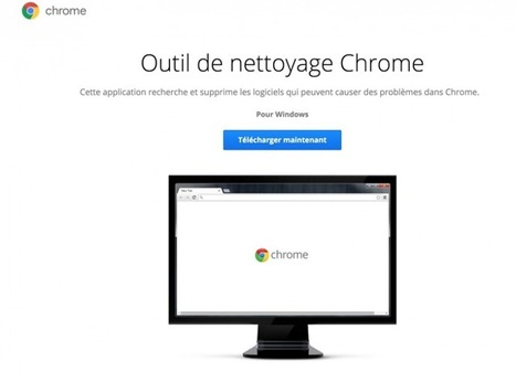 Outil de nettoyage Chrome (pour Windows) | François MAGNAN  Formateur Consultant | Scoop.it