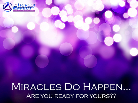 Miracles Do Happen… Are you ready for yours? | Spiritual Master | Scoop.it