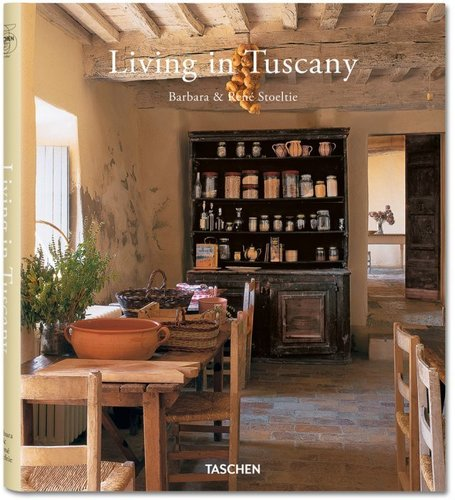 Living in Tuscany. TASCHEN Books | ITALIA PER SEMPRE | Scoop.it