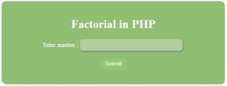 PHP, MySQL, JS, jQuery, Ajax, .htaccess,robots.txt,phponwebsites: Factorial of given number in PHP | phponwebsites | Scoop.it