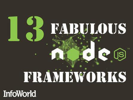 13 fabulous frameworks for Node.js | Juanmi.Rua | Scoop.it