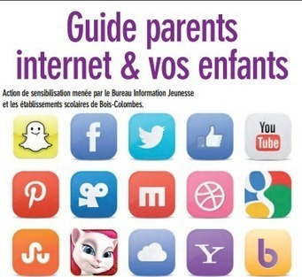 Guide Parents Internet & vos enfants par le BIJ et EPN de Bois-Colombes | Veille & Tic | Scoop.it
