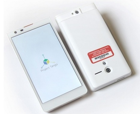 Google unveils Project Tango, smartphones that view the world in 3D | Digital World Tools & Enhancements | Scoop.it