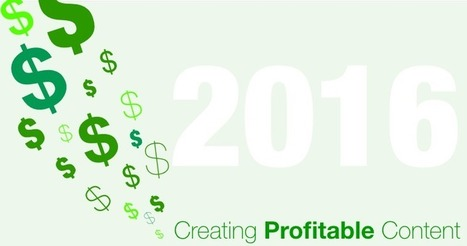 How to Create Profitable Content for 2016 | Content Strategy |Brand Development |Organic SEO | Scoop.it