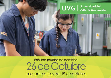 Admisiones UVG | Universidad del Valle de Guatemala | Planificando una carrera Universitaria | Scoop.it