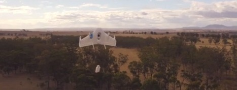 Google Challenges Amazon For Drone Supremacy | Managing Technology and Talent for Learning & Innovation | Scoop.it