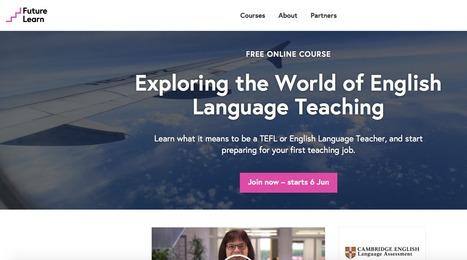 Exploring the World of English Language Teaching - Cambridge English Language Assessment | CELTA | Scoop.it
