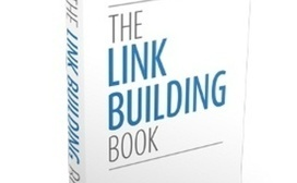 The Link Building Book: A Must-Read for Newbie & Experienced SEOs [Review] | Small Business - Local, Web & Social | Scoop.it