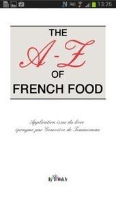 La gastronomie française de A à Z en anglaisMondial Infos | Mondial Infos | explosion culinaire en France | Scoop.it