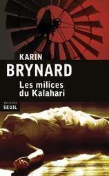"Polar Afrique du Sud : ""Les Milices du Kalahari"" de Karin Brynard | opoto | Scoop.it"