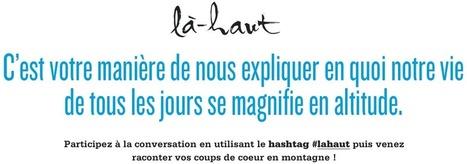 #Lahaut | tourisme et etourisme en montagne | Scoop.it