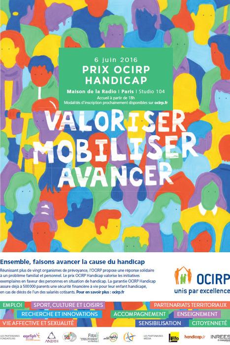 AGENDA : rdv le 6 juin pour découvrir les lauréats du Prix OCIRP Handicap 2016 | Prix OCIRP Handicap | Scoop.it
