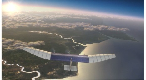Facebook confirms plans to bring the world online with fleet of solar-powered drones | Hello | Scoop.it