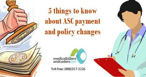 5 Things to know about ASC Payment and Policy Changes | Medical Billing And Coding Services | Scoop.it